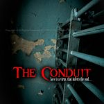 THE CONDUIT Horror Movie
