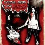 Young, High and Dead Horror Movie Review