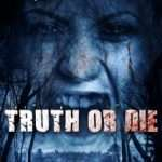 Truth or Die (2012)