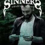 """Sinners. Which one is you?"" Episode 4 – AVARICIOUS"