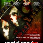 Mortal Remains receives 8 nominations / Screening at NOVA IFF!