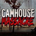 Camhouse Massacre Horror Short