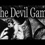 Are You Brave (Or Crazy) Enough to Play 'The Devil Game?'