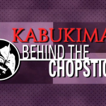 Kabukiman: Behind the Chopsticks, Episode 2 of CultTube Sensation Released
