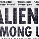 Aliens Among Us: Exploring Past and Present by Barry Strohm