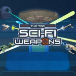 The Top Sci-Fi Weapons
