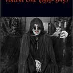 100 Years Of Horror Volume One (1919-1945)