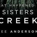 What Happened at Sisters Creek: A Horror Novel
